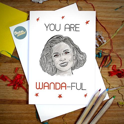 You Are Wandaful - A6 Card