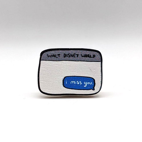WDW: I Miss You - Pin