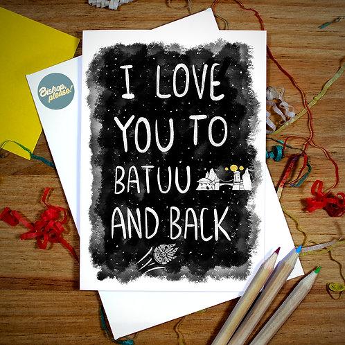 Batuu And Back - A6 Card