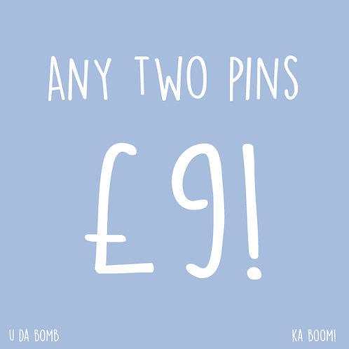 AnyTwo Pins for £9