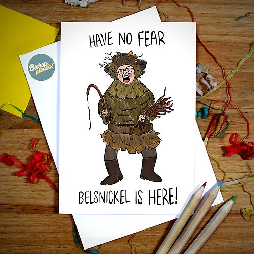 Belsnickle Is Here - A6 Card