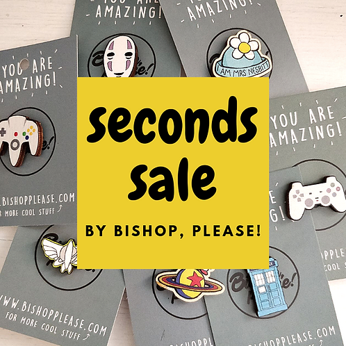 Seconds Sale - Pins