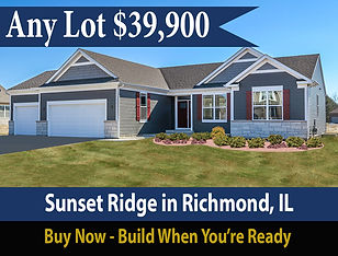 Limited time lot sale for new homes at Sunset Ridge in Richmond Illinois