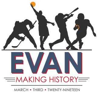 Evan Making History
