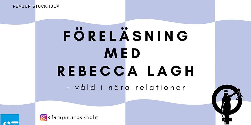 Föreläsning med advokat Rebecca Lagh