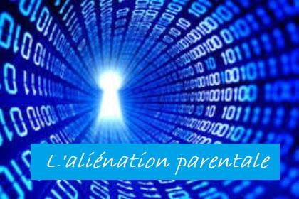 aliénation parentale, conflit entre parents, tribunal de la famille, violences psychologiques