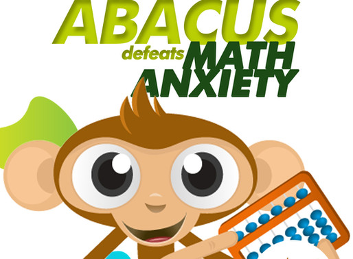 ABACUS DEFEATS MATH ANXIETY!