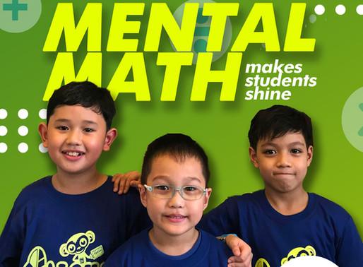 MENTAL MATH MAKES STUDENTS SHINE!