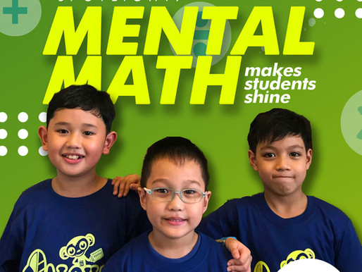 MENTAL MATH MAKES STUDENTS SHINE!