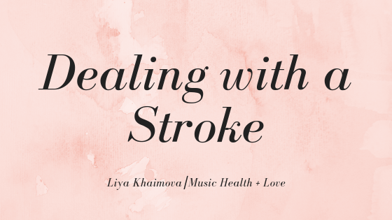 Liya talks about what it's like dealing with a family member who's had a stroke