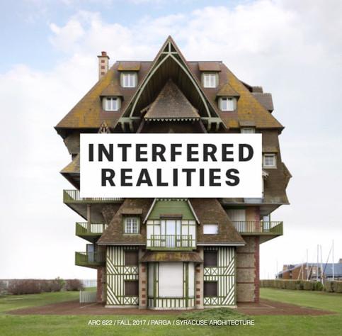 INTERFERED REALITIES