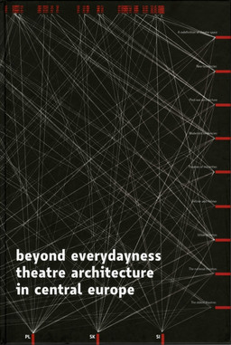 Beyond Everydayness. Theater Architecture