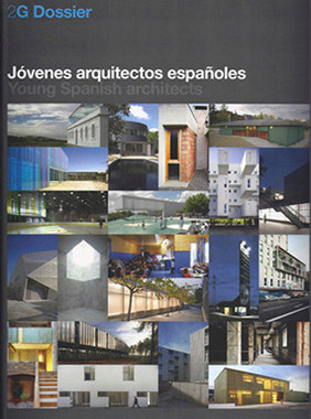 2G Dossier. Jovenes Arquitectos Españoles