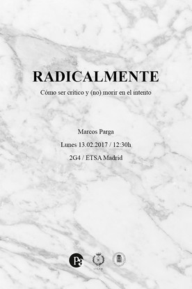 02/10/2017. RADICALLY/Lecture at ETSAM