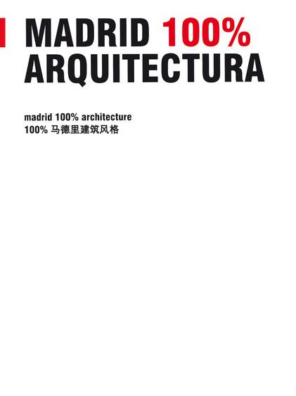 Madrid100% Architecture