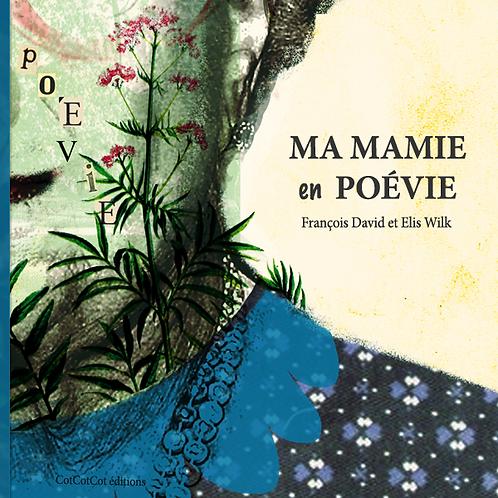 Numérique - Ma Mamie en Poévie
