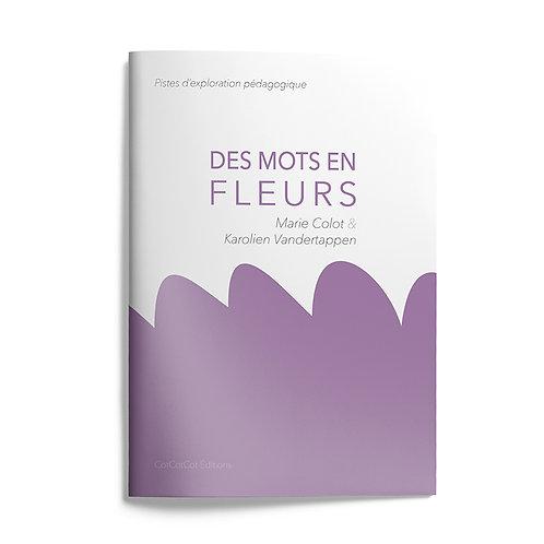 Livret pédagogique : Des mots en fleurs