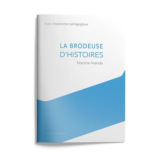 Livret pédagogique : La brodeuse d'histoires
