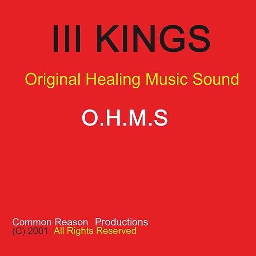 2001 EP III KINGS: Original Healing Music Sound.