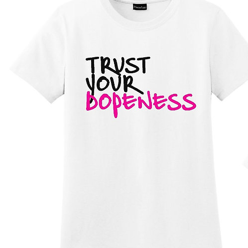 Trust Your Dopness