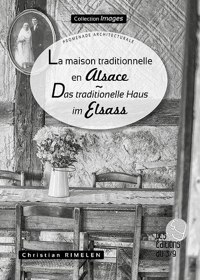 La Maison traditionnelle en Alsace (epub)