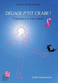 Première de couverture de Dégage p'tit crabe : la silhouette d'une jeune femme frappant avec énergie un crabe stylisé