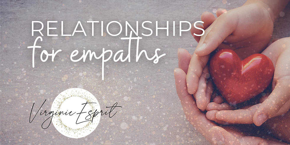 Relationships for Empaths