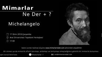 Arel Üniversitesi'nin İlk Buluşması Rönesans Dönemi Sanatçılarından Michelangelo