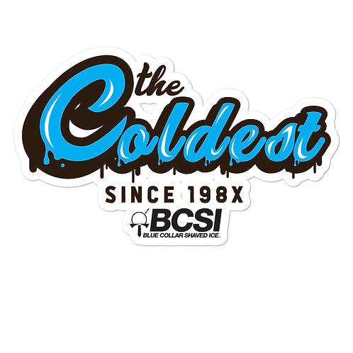 Coldest Since 198X Sticker