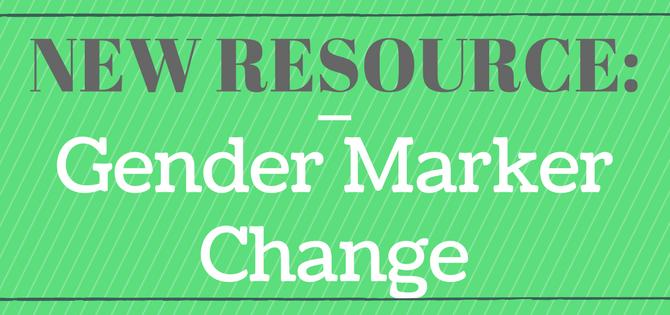New Resource: Gender Marker Change in Michigan