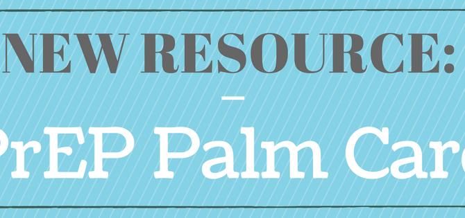 New Resource: PrEP palm card