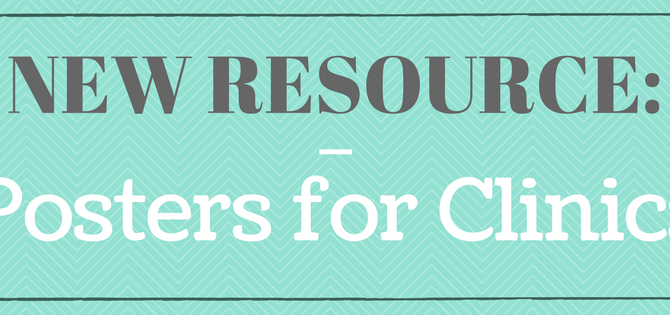 New Resource: Posters for Clinics, Organizations and Centers