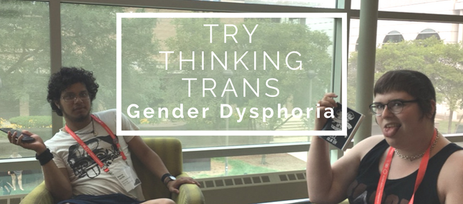 Check out our new podcast: Try Thinking Trans