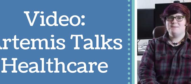 New Video: Artemis Talks Healthcare