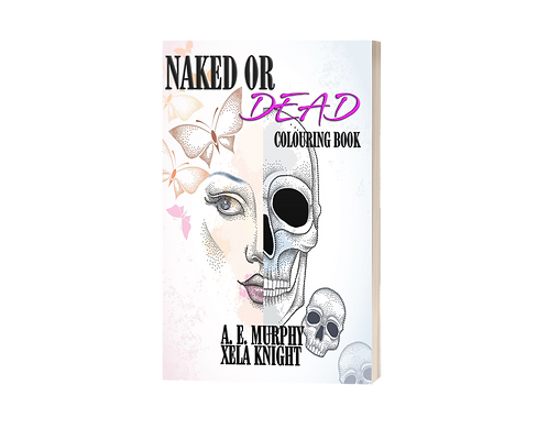 NAKED OR DEAD coloring book