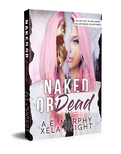 NAKED OR DEAD