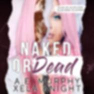 NAKED OR DEAD AUDIOBOOK.jpg