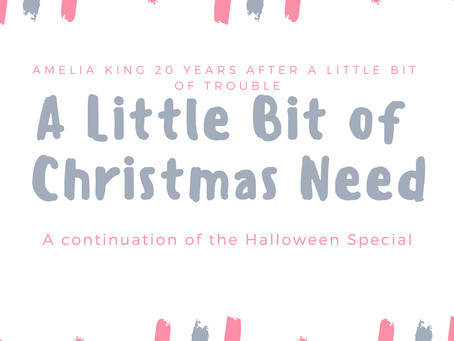 A Little Bit of Christmas Need