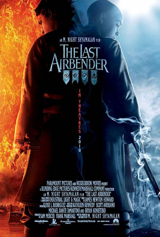 "The poster for the most infamous film of 2010, and one of the most infamous of the decade, ""The Last Airbender."""