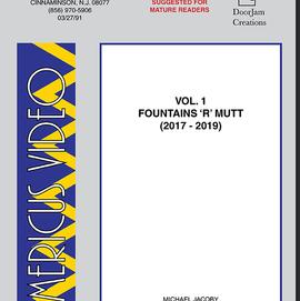 Americus Video, Vol. 1: Fountains 'R' Mutt (2017 - 2019)