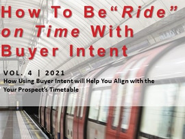 """""""Ride on Time"""" - Best Practices for Using Buyer Intent in Demand Generation"""