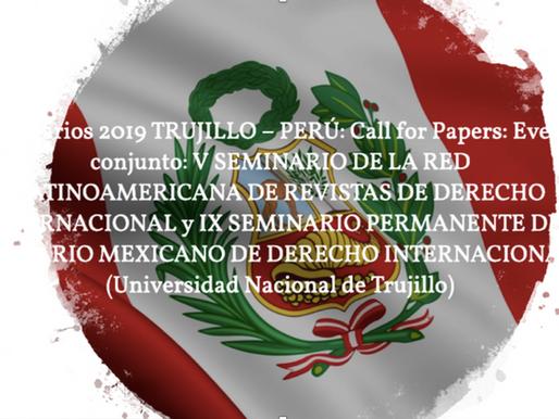 Seminarios 2019 TRUJILLO – PERÚ:  Call for Papers