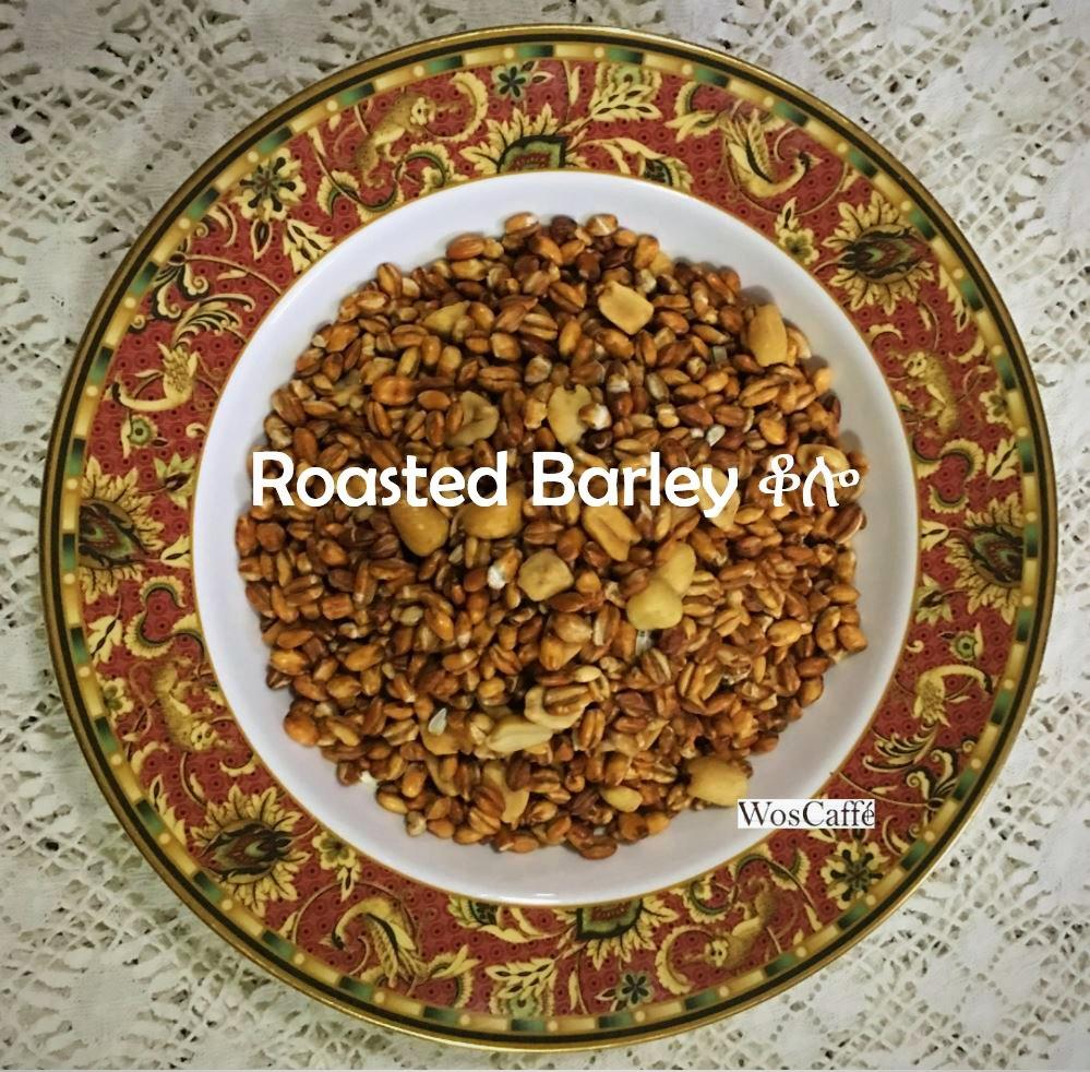Roasted Barley ቆሎ