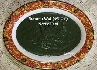 Samma Wot (ሳማ ወጥ) known as Nettle Leaf