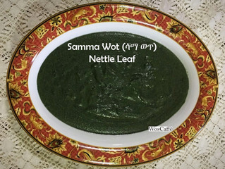 Samma Wot (ሳማ ወጥ) known as Nettle Leaf