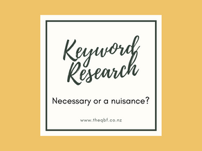 Keyword Research - Necessary or a nuisance?
