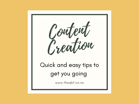 Content Creation - Quick and easy tips to get you going