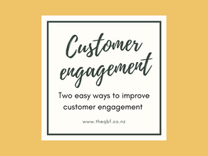 Two easy ways to improve customer engagement