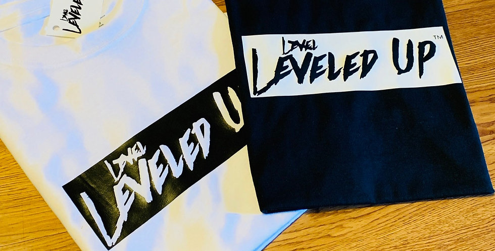 Leveled Up T-Shirts