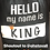 Thumbnail: Hello, My Name is KING T-Shirt